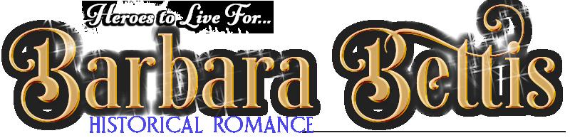 Barbara Bettis – Historical Romance Author